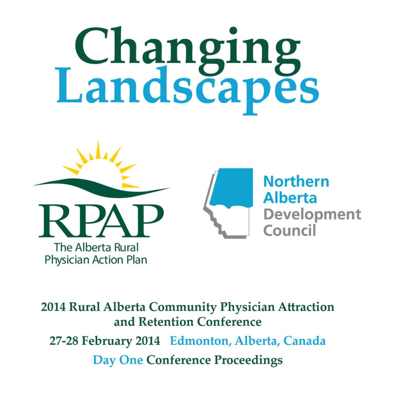 Listen to the Changing Landscapes of rural healthcare – The Alberta Rural Physician Action Plan