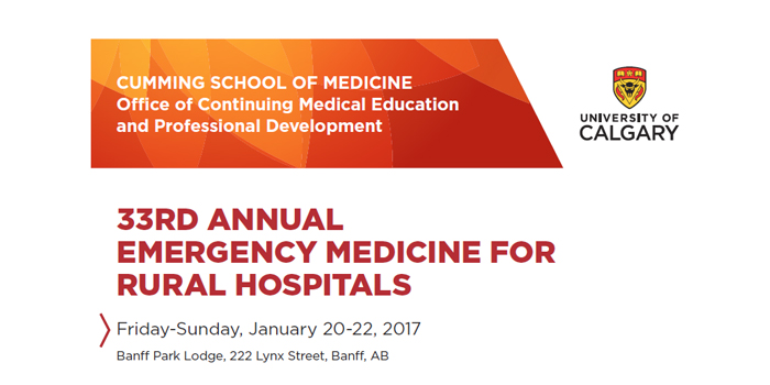 Save the date: 33rd Annual Emergency Medicine for Rural Hospitals – The Alberta Rural Physician Action Plan